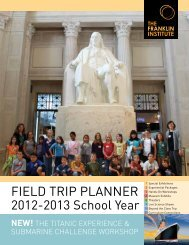 FIELD TRIP PLANNER 2012-2013 School Year - The Franklin Institute
