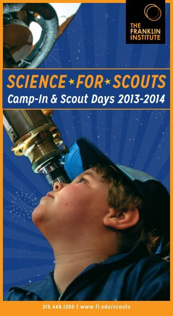 SCIENCE FOR SCOUTS - The Franklin Institute