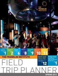 field trip planner - The Franklin Institute