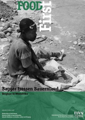 FOODFirst 2008-1: Bagger fressen Bauernland - FIAN Österreich