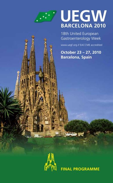Barcelona 2010 Uegw 2010 United European Gastroenterology