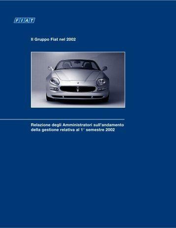 Il Gruppo Fiat nel 2002 Relazione degli Amministratori sull - Fiat SpA