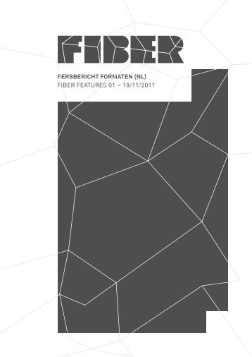 PERSBERICHT FORMATEN (NL) FIBER FEATURES ... - FIBER Space