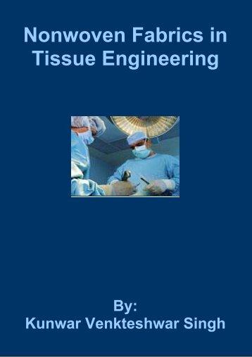 Nonwoven Fabrics in Tissue Engineering - Fibre2fashion