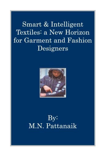 Smart & Intelligent Textiles: a New Horizon for ... - Fibre2fashion