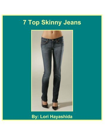 7 Top Skinny Jeans - Fibre2fashion