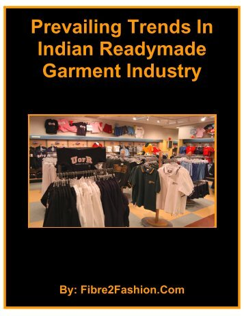 Readymade Garment Industry in India Expects Further Expansion