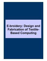 E-broidery: Design and Fabrication of Textile- Based ... - Fibre2fashion