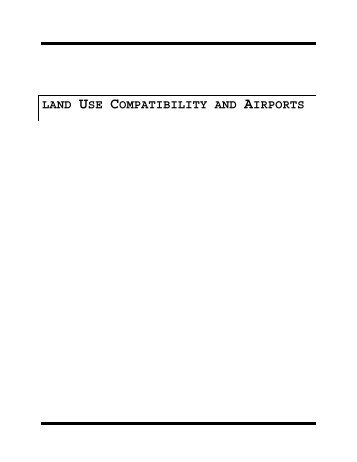 Land Use Compatibility and Airports, A Guide for Effective ... - FAA