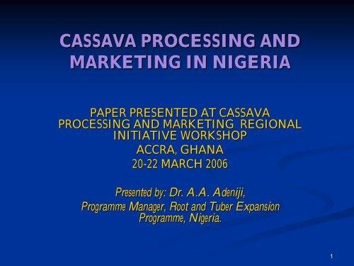 CASSAVA PROCESSING AND MARKETING IN NIGERIA - FIDAfrique