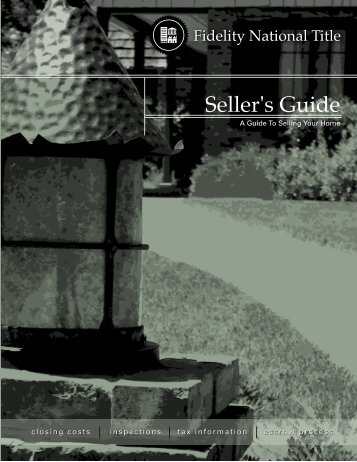 Seller's Guide Guts - Fidelity National Title