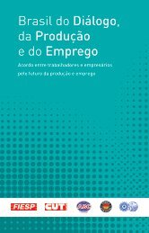 Brasil do Diálogo, da Produção e do Emprego - Fiesp