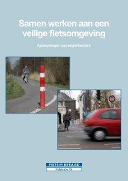 Samen werken aan een veilige fietsomgeving - Fietsberaad