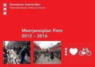 Meerjarenplan Fiets 2012 – 2016 - Gemeente Amsterdam