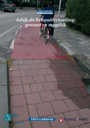 Asfalt als fietspadverharding: gewenst en mogelijk - Fietsberaad