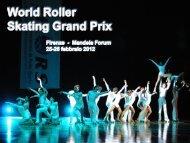 World Roller Skating Grand Prix - Firenze 2012 - Federazione ...