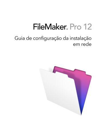 Guia de configuração da instalação em rede - FileMaker