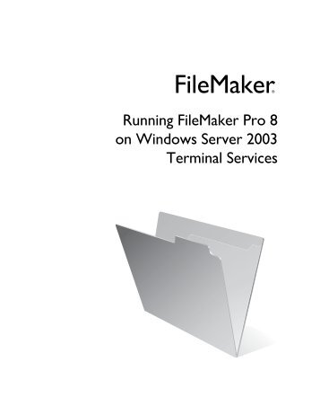 Running FileMaker Pro 8 on Windows Server 2003 Terminal Services