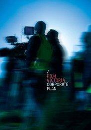 Corporate Plan 2010/2013 (2.21MB) - Film Victoria