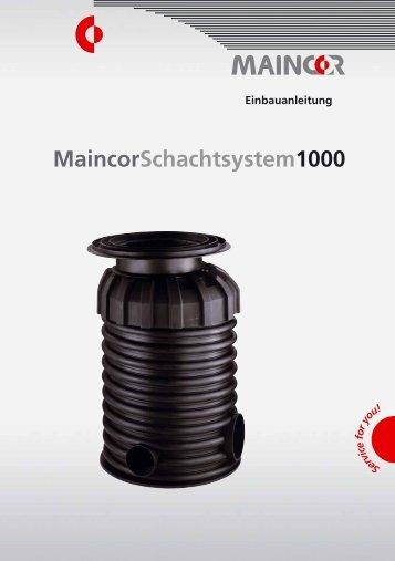 Einbauanleitung Schachtsystem MSS 1000
