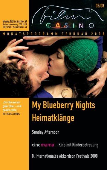 My Blueberry Nights Heimatklänge - Filmcasino