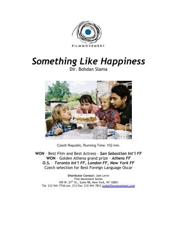 Something Like Happiness Press Kit - Film Movement