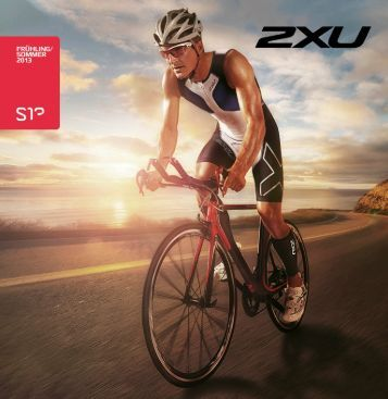 2XU-Katalog Sommer 2013 deutsch - Filser Sport & Marketing