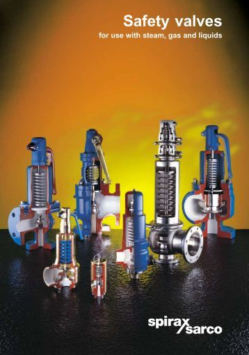 Safety Valves for Use With Steam, Gas and Liquids - Spirax Sarco
