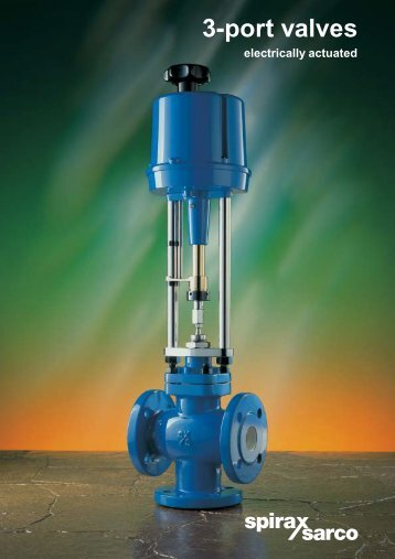 3-Port Valves Electrically Actuated - Spirax Sarco