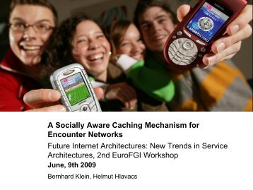 A Socially Aware Caching Mechanism for Encounter Networks ...