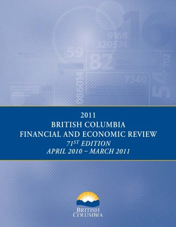 2011 British Columbia Financial and Economic Review - Ministry of ...