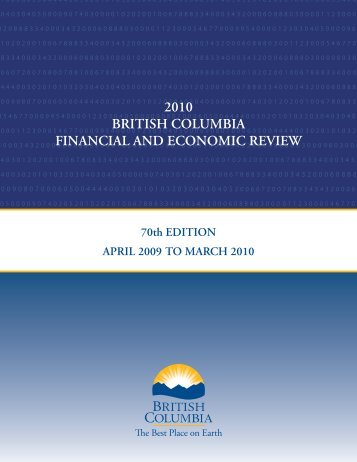 2010 British Columbia Financial and Economic Review - Ministry of ...
