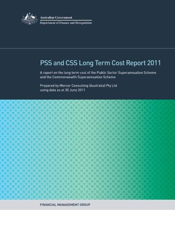 PSS and CSS Long Term Cost Report 2011 - Department of Finance ...