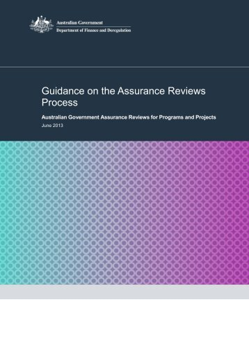 Guidance on the Assurance Reviews Process - Department of ...
