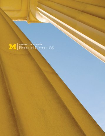 2008_financial_repor.. - Finance - University of Michigan