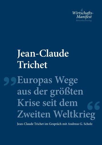 Jean-Claude Trichet Europas Wege aus der ... - Financebooks.de