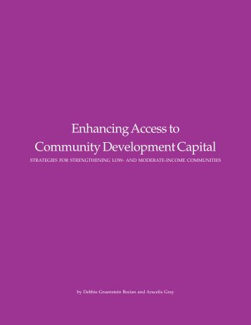 Enhancing Access to Community Development Capital: Strategies For
