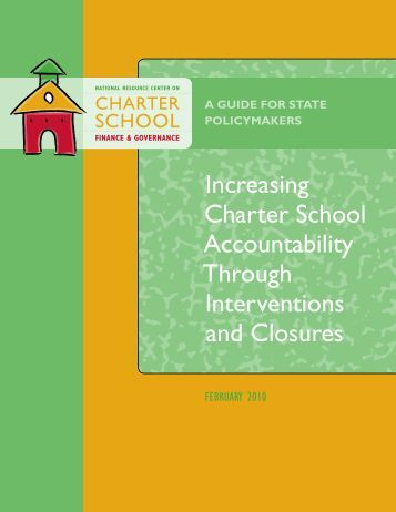Increasing Charter School Accountability Through Interventions and ...