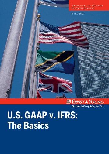 U.S. GAAP v. IFRS: The Basics - Financial Executives International