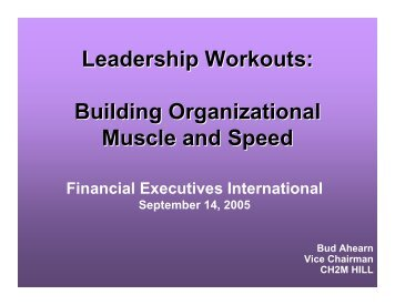 Leadership Workouts: Building Organizational Muscle and Speed