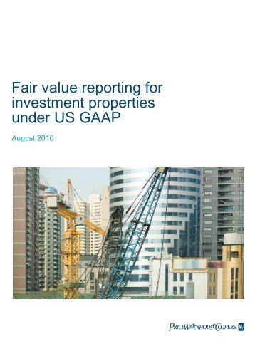 Fair value reporting for investment properties under US GAAP