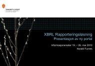 XBRL Rapporteringsløsning Presentasjon for ... - Finanstilsynet