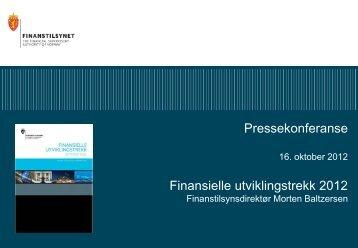 Pressekonferanse Finansielle utviklingstrekk 2012 - Finanstilsynet