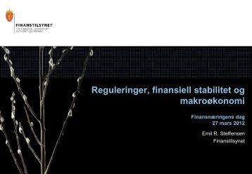 Reguleringer, finansiell stabilitet og makroøkonomi - Finanstilsynet