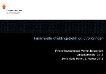 Foredraget: Finansielle utviklingstrekk og utfordringer - Finanstilsynet