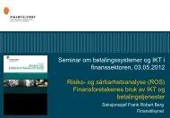 (jf. kapittel 2 i rapporten) v/seksjonssjef Frank Robert ... - Finanstilsynet