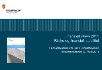 Finansielt utsyn 2011 Risiko og finansiell stabilitet - Finanstilsynet