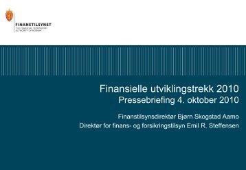 Finansielle utviklingstrekk 2010 Pressebriefing 4 ... - Finanstilsynet