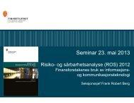 og sårbarhetsanalysen 2012 v/Frank Robert Berg, Finanstilsynet