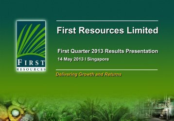 Presentation - First Resources Limited